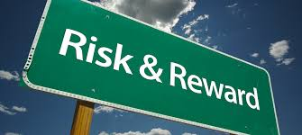 risk and rewards