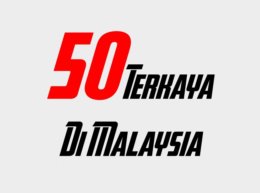 50 Orang Terkaya Di Malaysia